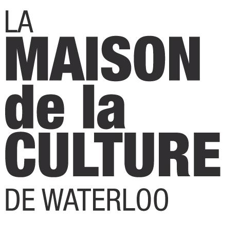 La Maison de la Culture de Waterloo